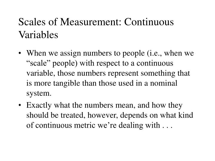 Scales of Measurement: Continuous Variables
