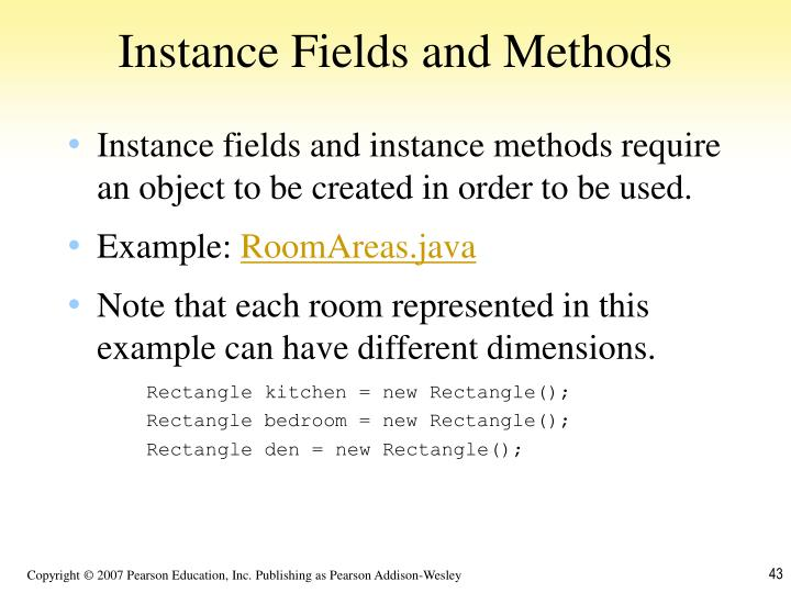 Instance Fields and Methods
