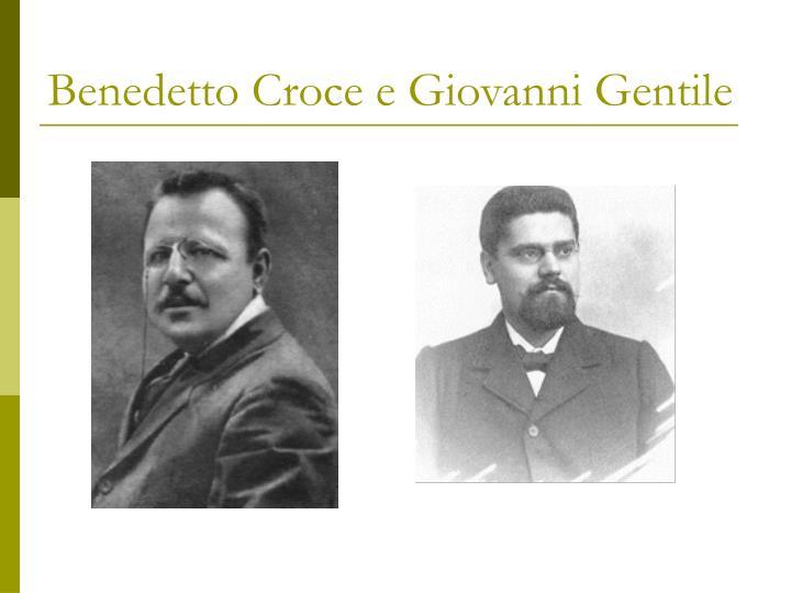 Benedetto Croce e Giovanni Gentile