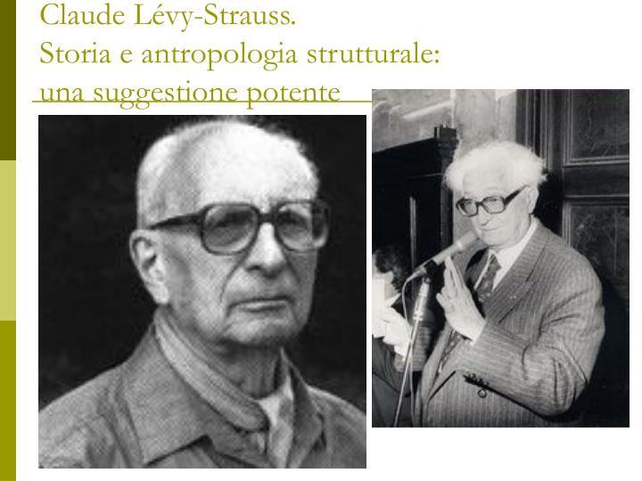 Claude Lévy-Strauss.