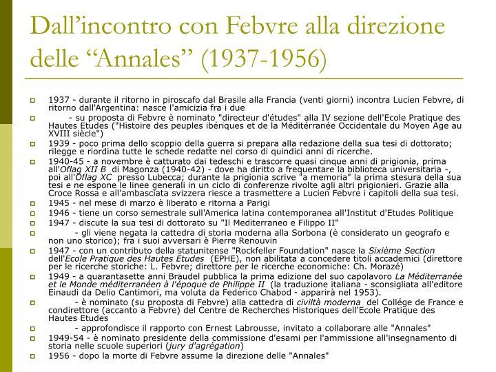 """Dall'incontro con Febvre alla direzione delle """"Annales"""" (1937-1956)"""