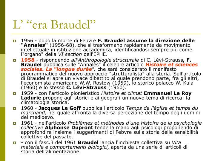 "L' ""era Braudel"""
