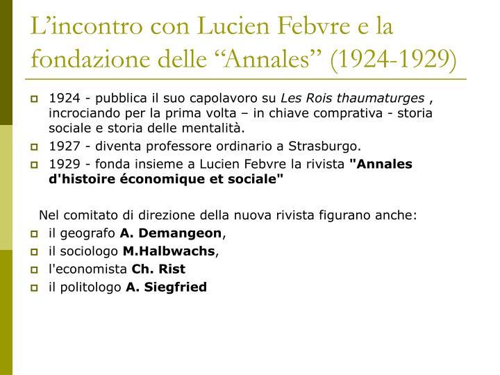 """L'incontro con Lucien Febvre e la fondazione delle """"Annales"""" (1924-1929)"""