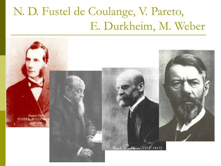 N. D. Fustel de Coulange, V. Pareto,