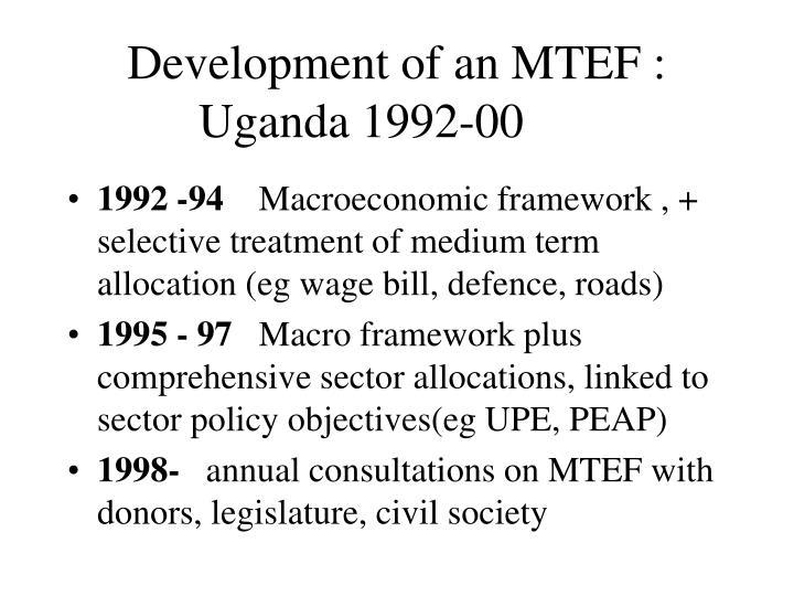 Development of an MTEF : Uganda 1992-00