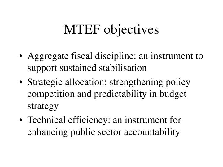 MTEF objectives