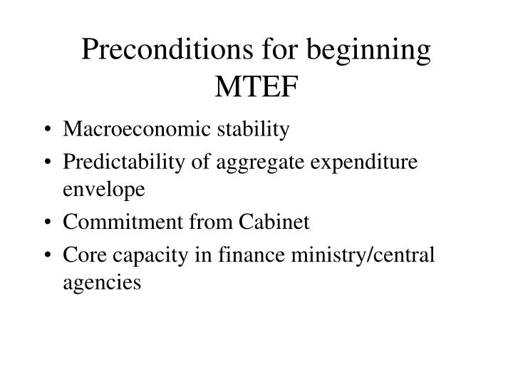 Preconditions for beginning MTEF