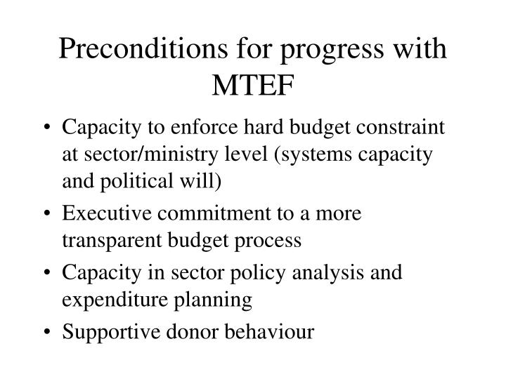 Preconditions for progress with MTEF