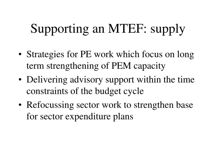 Supporting an MTEF: supply