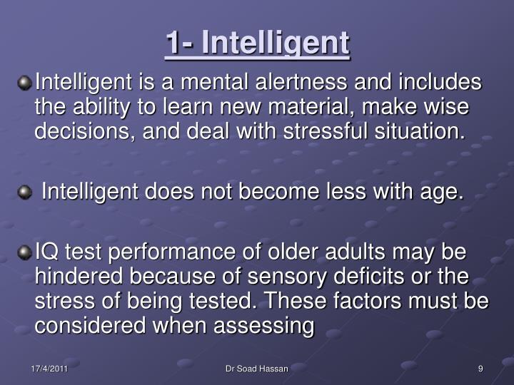 1- Intelligent