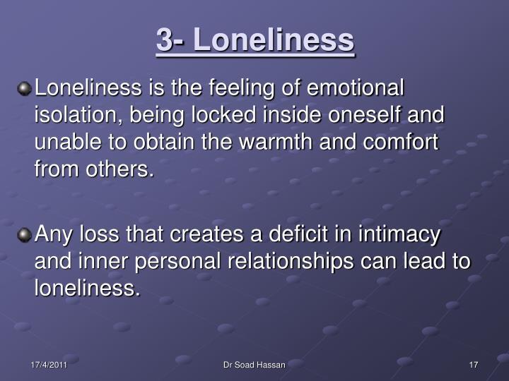 3- Loneliness
