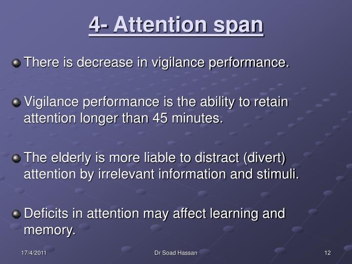 4- Attention span