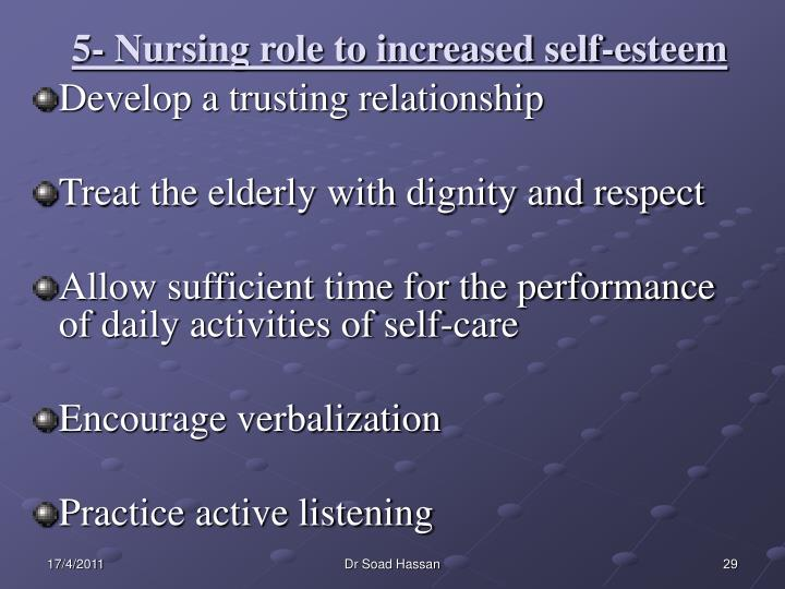 5- Nursing role to increased self-esteem