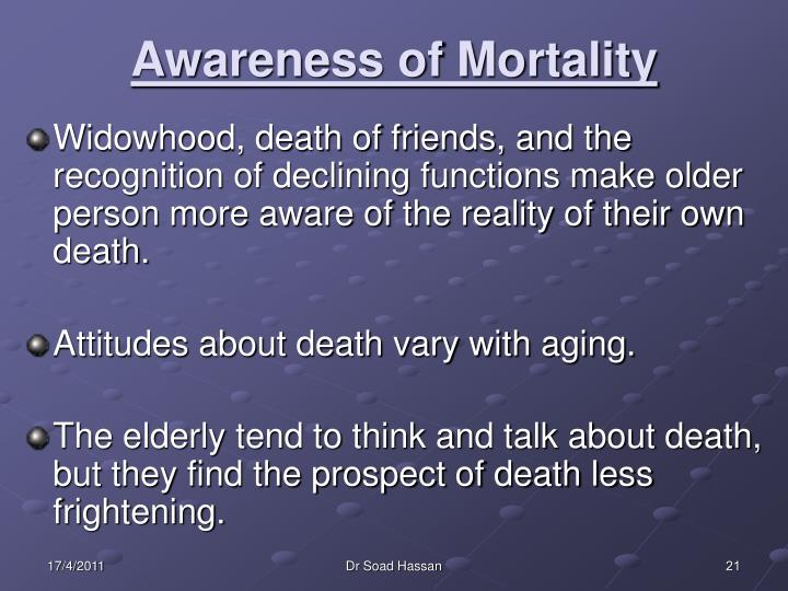 Awareness of Mortality