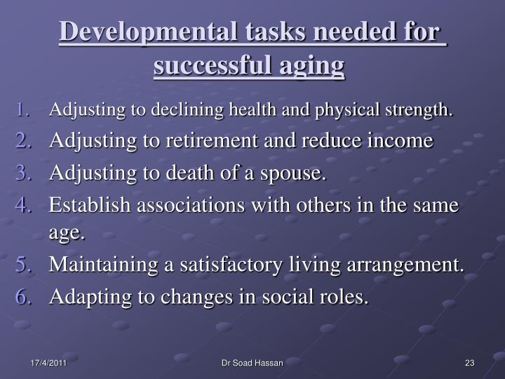 Developmental tasks needed for successful aging