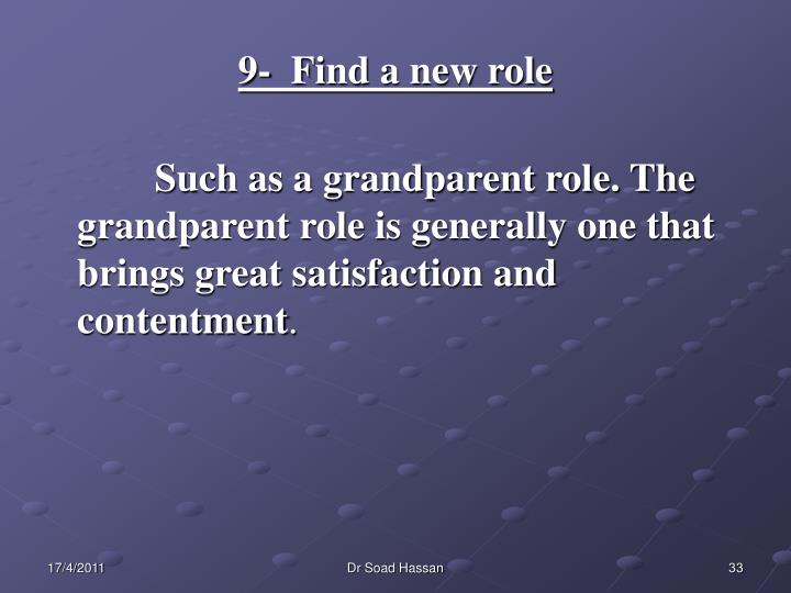 9-  Find a new role