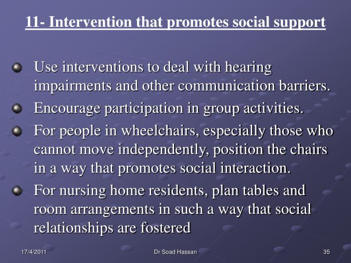 11- Intervention that promotes social support