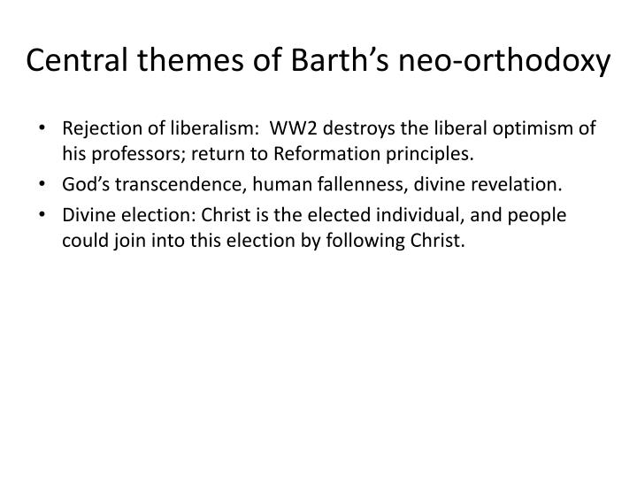 Central themes of Barth's neo-orthodoxy
