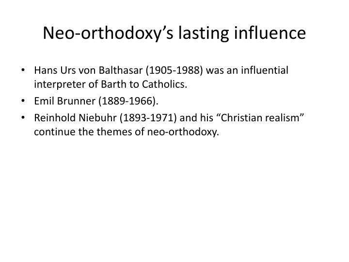 Neo-orthodoxy's lasting influence