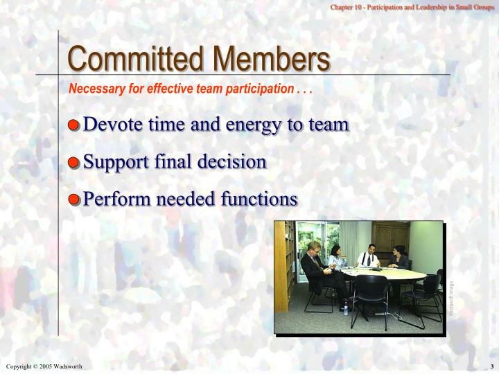 Committed members