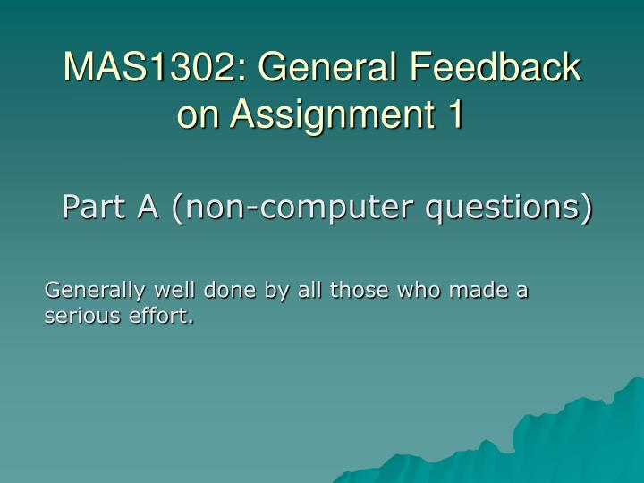 mas1302 general feedback on assignment 1