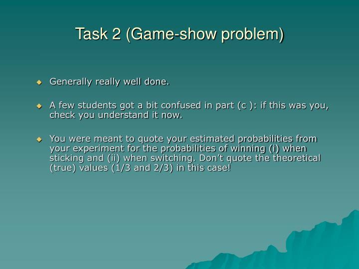 Task 2 (Game-show problem)