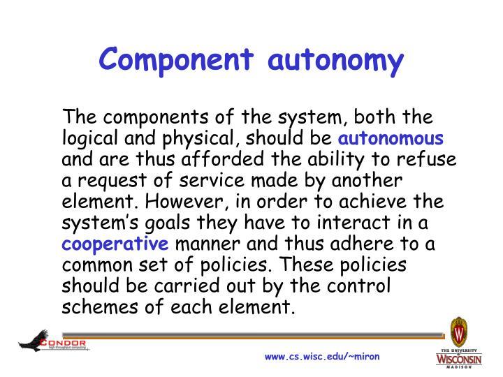 Component autonomy