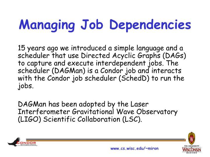 Managing Job Dependencies