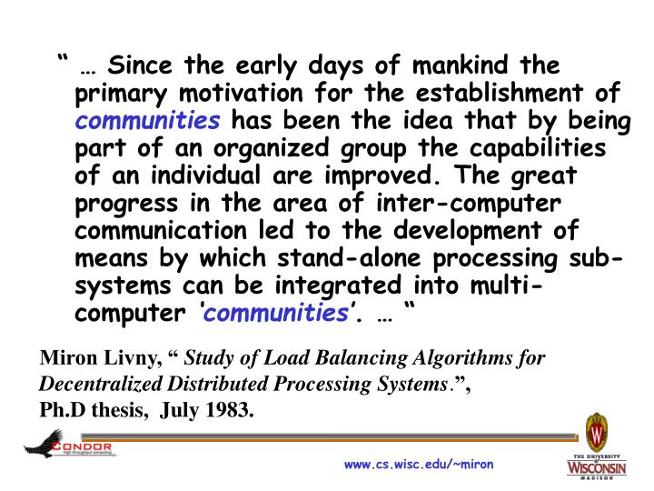 """ … Since the early days of mankind the primary motivation for the establishment of"