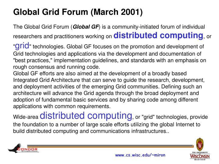 Global Grid Forum (March 2001)