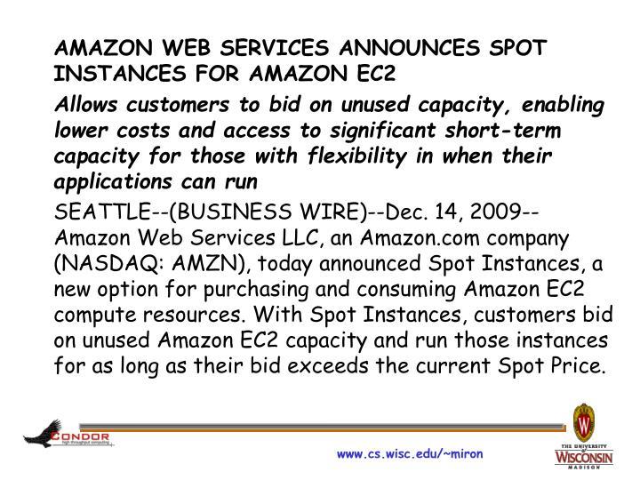 AMAZON WEB SERVICES ANNOUNCES SPOT INSTANCES FOR AMAZON EC2