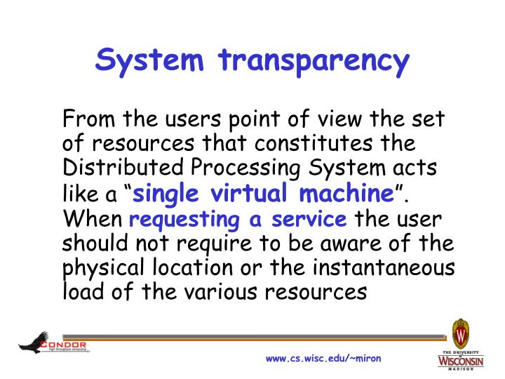 System transparency