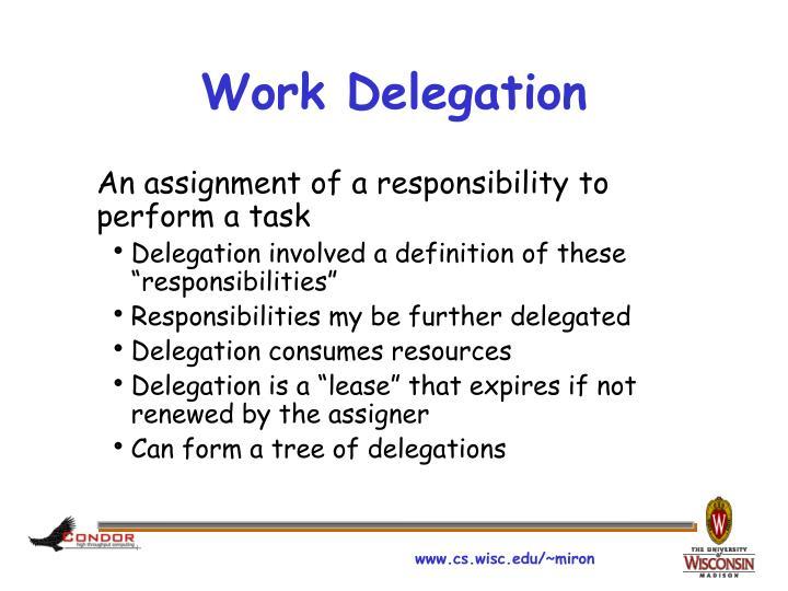 Work Delegation