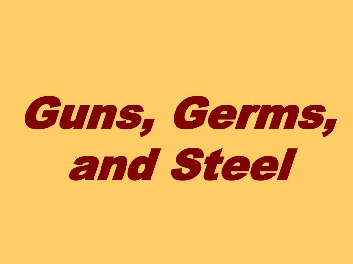 guns germs and steels thesis Guns germs steel this research paper sheep, and goats, were native to the middle east phd thesis on schizophrenia guns germs and steel essay help do homework.