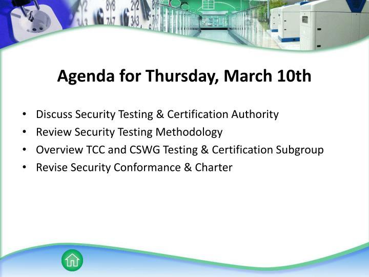 Agenda for Thursday, March 10th