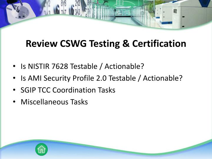 Review CSWG Testing & Certification