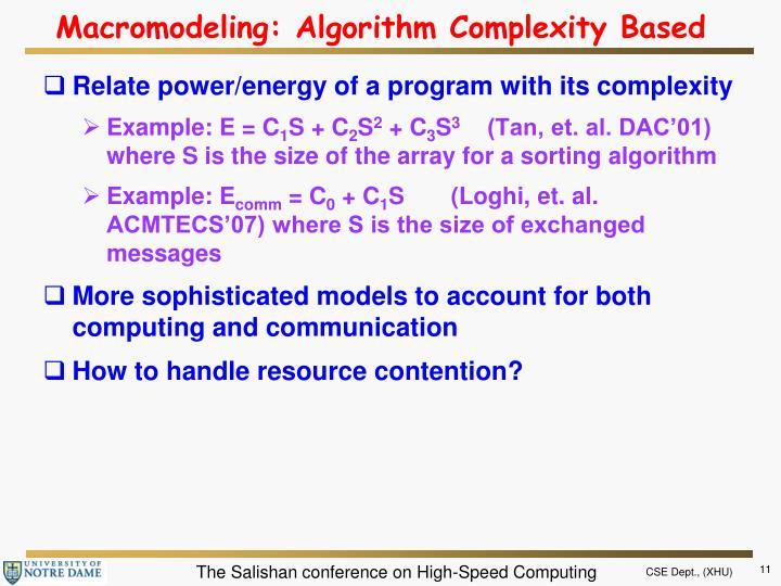 Macromodeling: Algorithm Complexity Based