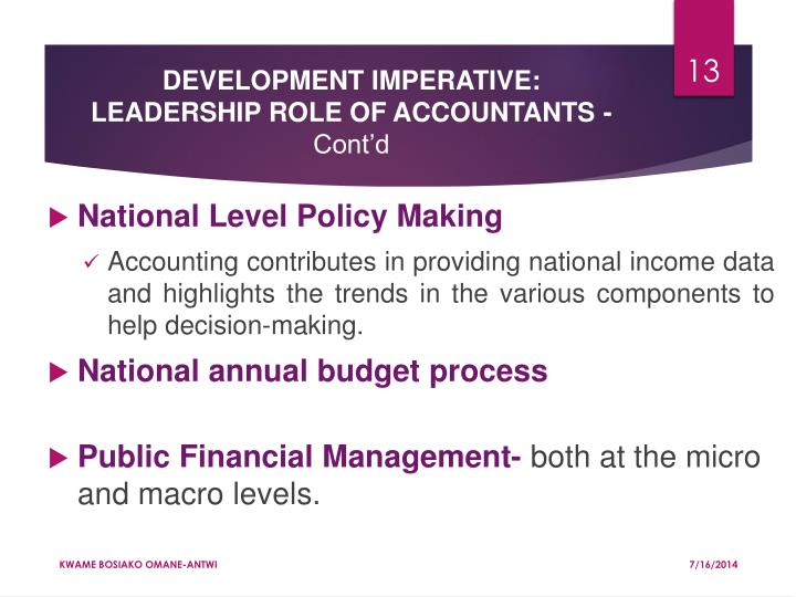 DEVELOPMENT IMPERATIVE: LEADERSHIP ROLE OF ACCOUNTANTS -