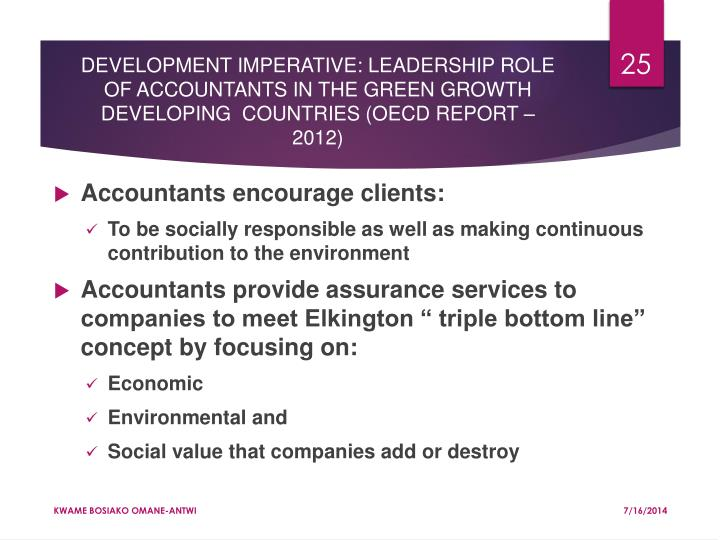 DEVELOPMENT IMPERATIVE: LEADERSHIP ROLE OF ACCOUNTANTS IN THE GREEN GROWTH DEVELOPING  COUNTRIES (OECD REPORT – 2012)