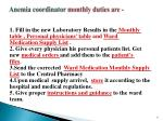 anemia coordinator monthly duties are