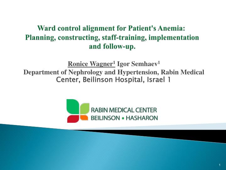 Ward control alignment for Patient's Anemia: