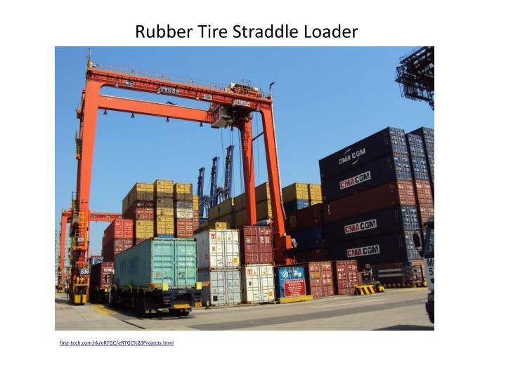 Rubber Tire Straddle Loader