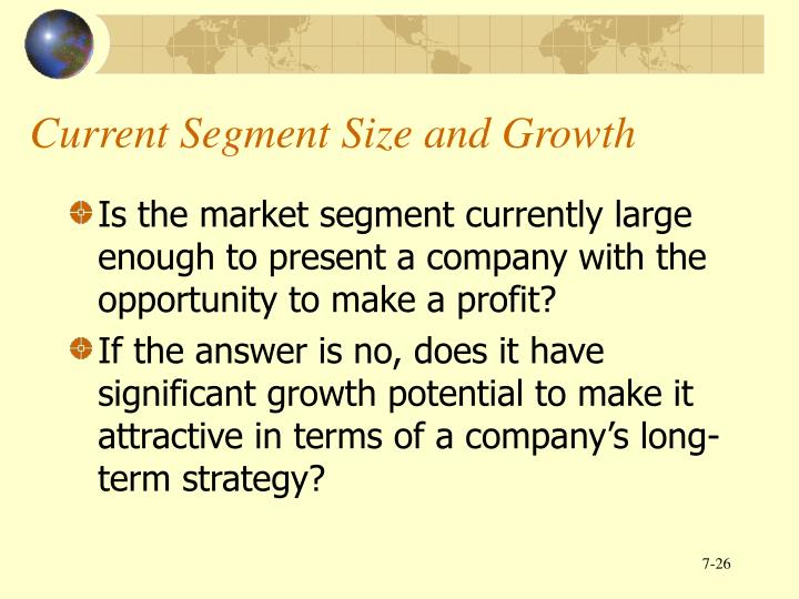 Current Segment Size and Growth