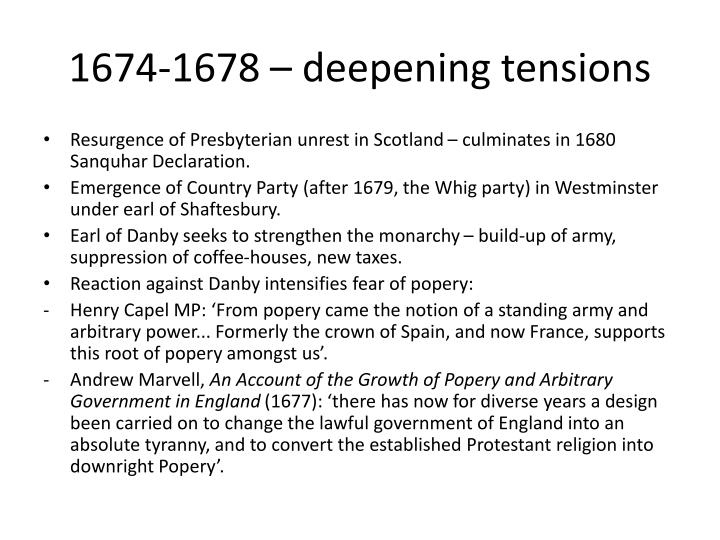 1674-1678 – deepening tensions