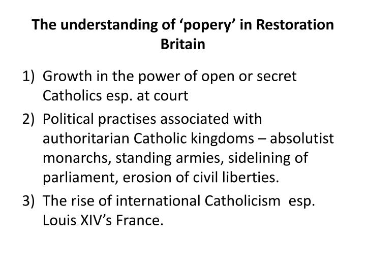 The understanding of 'popery' in Restoration Britain