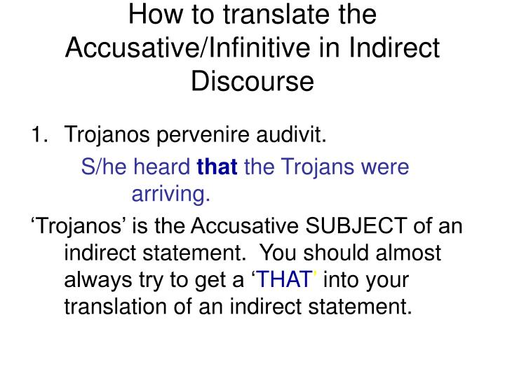 How to translate the Accusative/Infinitive in Indirect Discourse