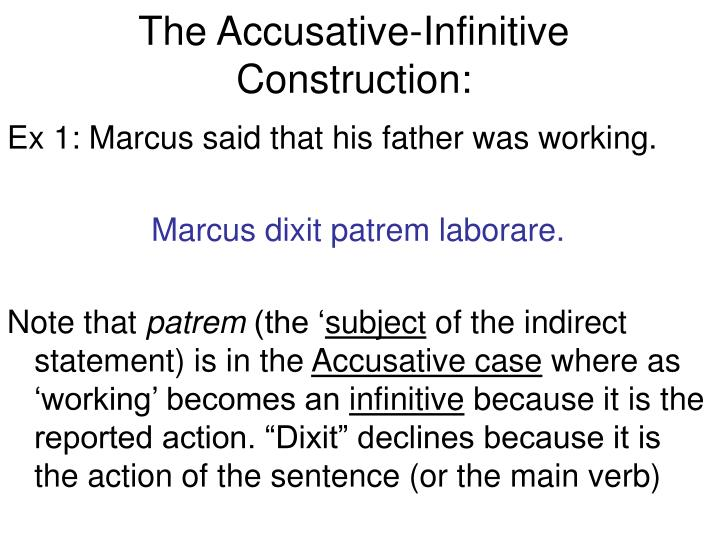 The Accusative-Infinitive Construction: