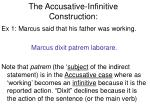 the accusative infinitive construction