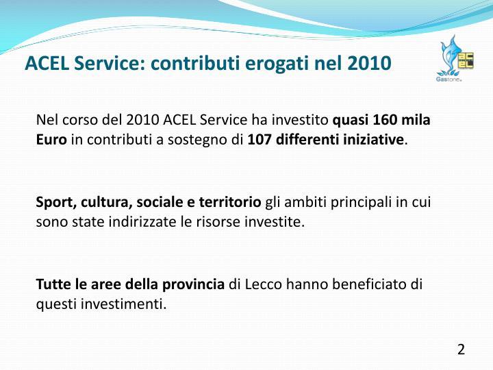 ACEL Service: contributi erogati nel 2010