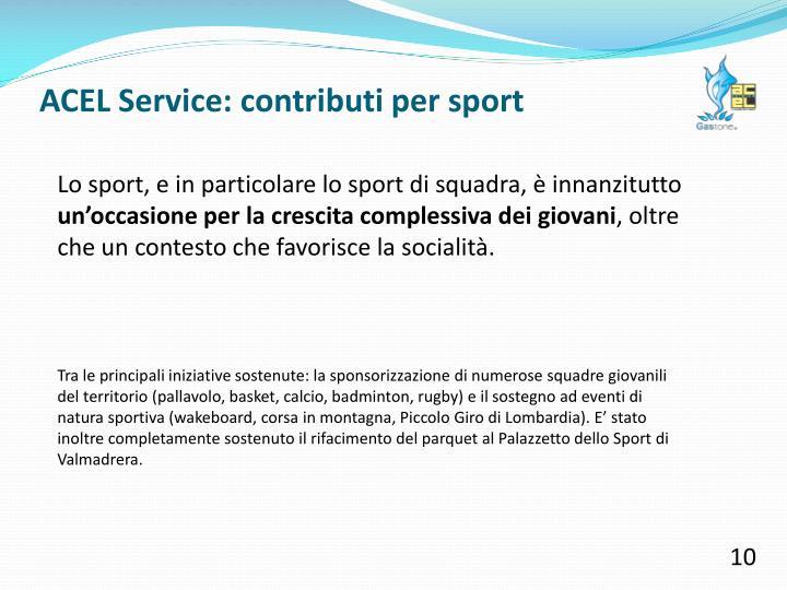 ACEL Service: contributi per sport